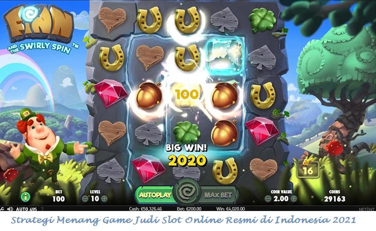 Strategi Menang Game Judi Slot Online Resmi di Indonesia 2021